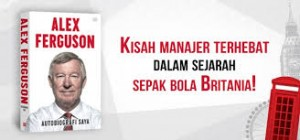 Bedah Buku Alex Ferguson : My Autobiography (Part 3)
